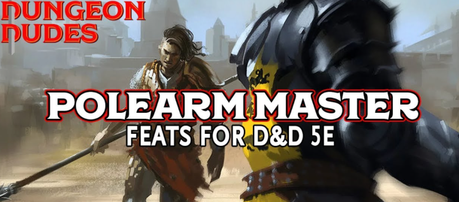 Polearm master 5e- Total Entertainment for the Family